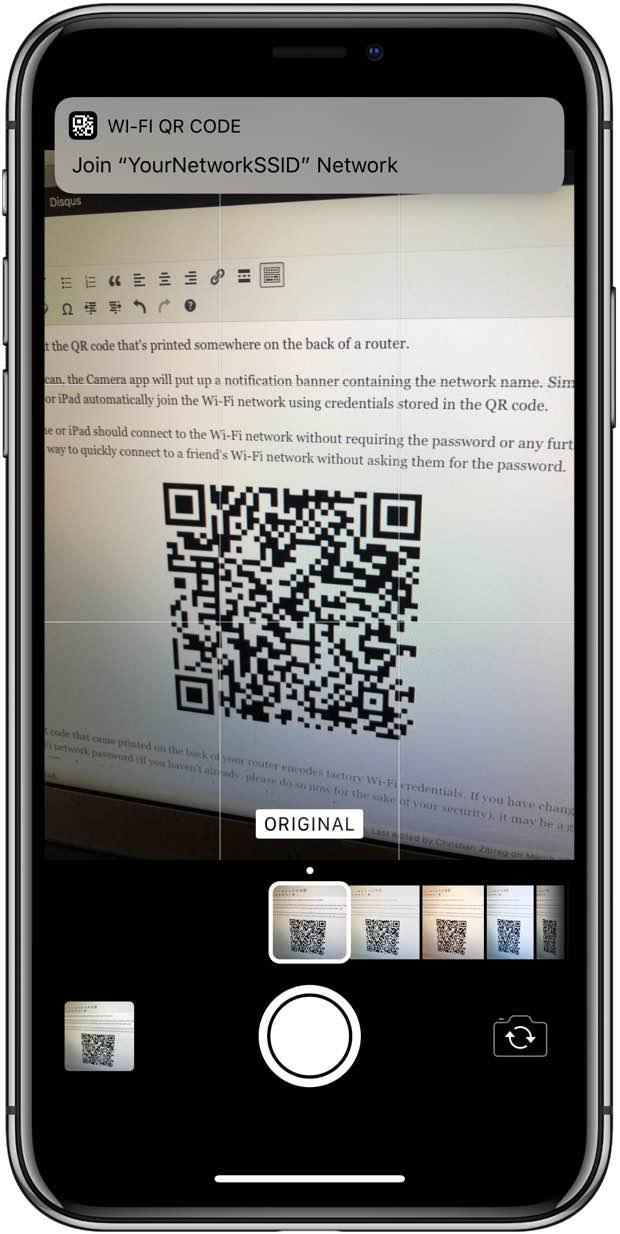 Connecting to a Wi-Fi network in iOS 11 and newer is as easy as scanning a QR code with the Camera app